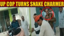 UP Cop turns snake charmer to rescue snake, video goes viral
