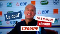 La conf' de Deschamps en 2 minutes chrono - Foot - Bleus