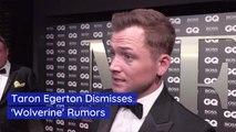 The Latest Taron Egerton Rumors