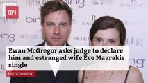 Ewan McGregor Wants To Be Officially Single