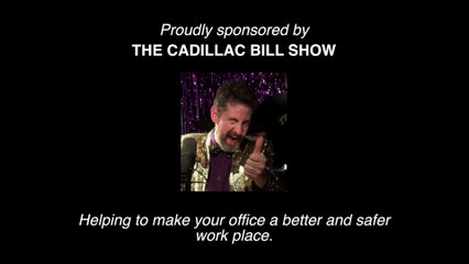 Cadillac Bill Show - Office Anger Management - Version 1