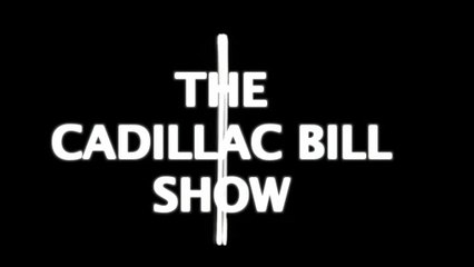 Cadillac Bill Show - Allen the Alien and the Angry Grampa - Version 1