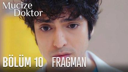 Mucize Doktor 10. Bölüm Fragman