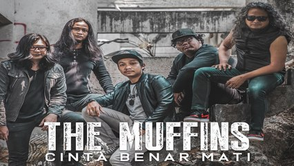 The Muffins - Cinta Benar Mati Official Music Video