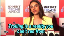 Aditi Rao Hydari: Trolling is a reality you can't run from