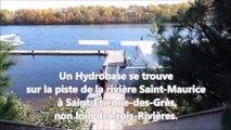 Hydravion aventure à Saint Etienne des Grès (Québec)