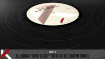 Dj Jordan - Drop Killer (Niereich Vs. Shadym Remix) - Official Preview (Autektone Dark)