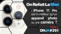 L'iPhone 11 Pro est-il meilleur qu'un appareil photo ou une caméra ?⎥ORLM-351