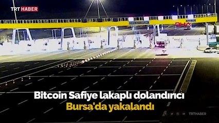 """""""Bitcoin Safiye"""" lakaplı dolandırıcı Bursa'da yakalandı"""