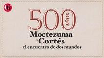 500 años Moctezuma y Cortés el encuentro de dos muertos