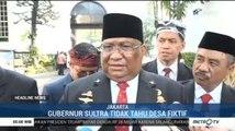 Gubernur Sultra Serahkan Pengusutan Desa Siluman ke Polisi