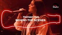 Coke Studio Season 12 | Hairaan Hua | BTS | Sanam Marvi