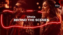 Coke Studio Season 12 | Dhola | BTS | Sahir Ali Bagga & Aima Baig