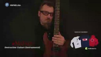 Destruction Guitars (Instrumental) - Mr.Free