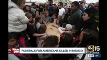 Funerals being held for Americans killed in Mexico