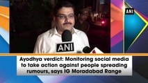 Ayodhya Verdict: Social media checks against people spreading rumours