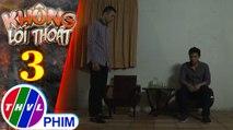 Không lối thoát - Tập 3[4]: Hào quyết định nhường Mai Anh lại cho Minh