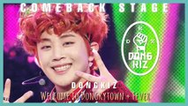 [Comeback Stage]  DONGKIZ  - Welcome To Dongkytown+ Fever  , 동키즈 - Welcome To Dongkytown + Fever Show Music core 20191109