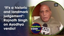 'It's a historic and landmark judgement': Rajnath Singh on Ayodhya verdict