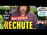 Ben Affleck, jeu, alcool et drogue, la rechute fatale (photo)