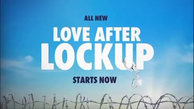 Love After Lockup Season 2 Episode 36 - Truth & Consequences - 11.08.2019