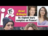 Brad Pitt, Angelina Jolie, ils règlent leurs comptes  en France