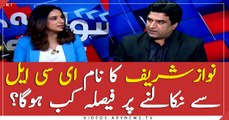 When Nawaz Sharif's name will be removed from the ECL? decision pending
