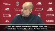Handball? Don't ask me, ask the referees! - Guardiola