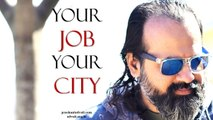 Acharya Prashant - What keeps you in your job? What keeps you in your city?