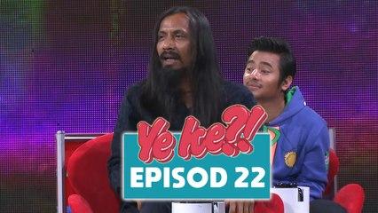 Ye Ke?! (2016)   Episod 22