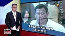 Pres. #Duterte, dadalo sa Asia-Korean Summit