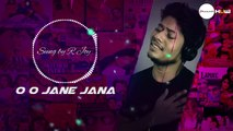 R Joy - Dil Jab Se Toot Gaya - Naam Hai Tera Tera - Oo Jane Jaana - Galliyan - Sad Vs Love Mashup