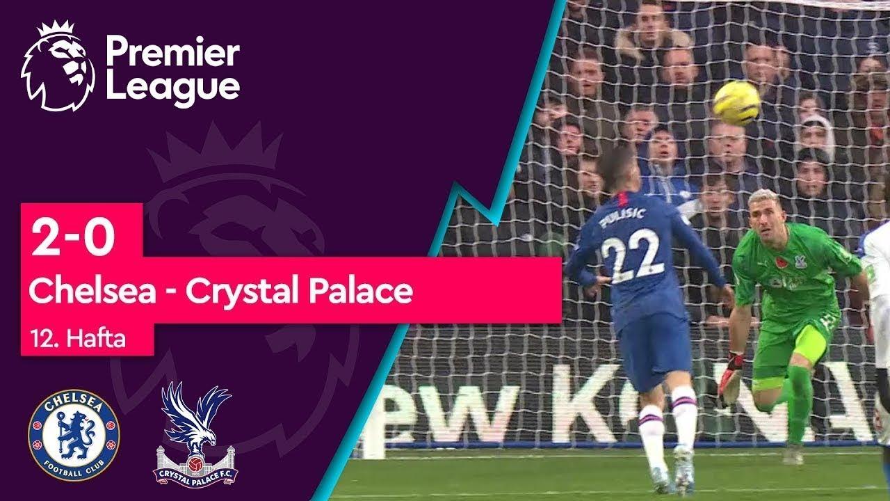 Chelsea - Crystal Palace (2-0) - Maç Özeti - Premier League 2019/20