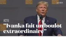 La fake news de Trump sur le nombre d'emplois créés aux États-Unis par sa fille Ivanka