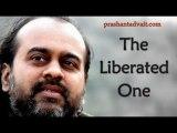 Acharya Prashant on Raman Maharishi: The liberated one is liberated from maintaining liberation