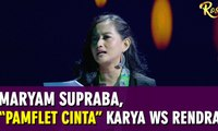 "Maryam Supraba, ""Puisi Pamflet Cinta"" Karya WS Rendra - ROSI"