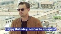 Leonardo DiCaprio Is 45