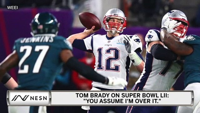 Tom Brady Still Not Over Patriots' Super Bowl LII Loss To Eagles