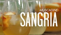 How To Make Muscadine Sangria