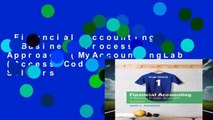 Financial Accounting: A Business Process Approach (MyAccountingLab (Access Codes))  Best Sellers
