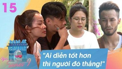 Ngôi Nhà Chung–Love House -Series 9–Tập 15- ANH XIN LỖI đã không che chở em giữa TÂM BÃO CHỈ TRÍCH