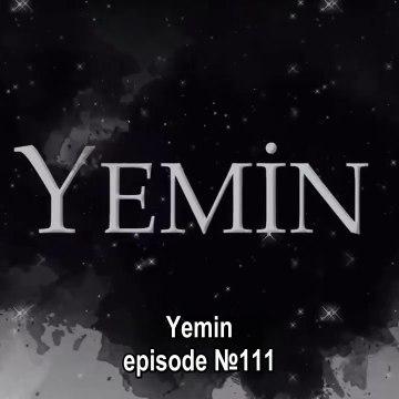 Yemin - S02E111 with English Subtitles - Part 01    Yemin EP.111 ENG sub (12/11/2019)    Yemin - S02E112