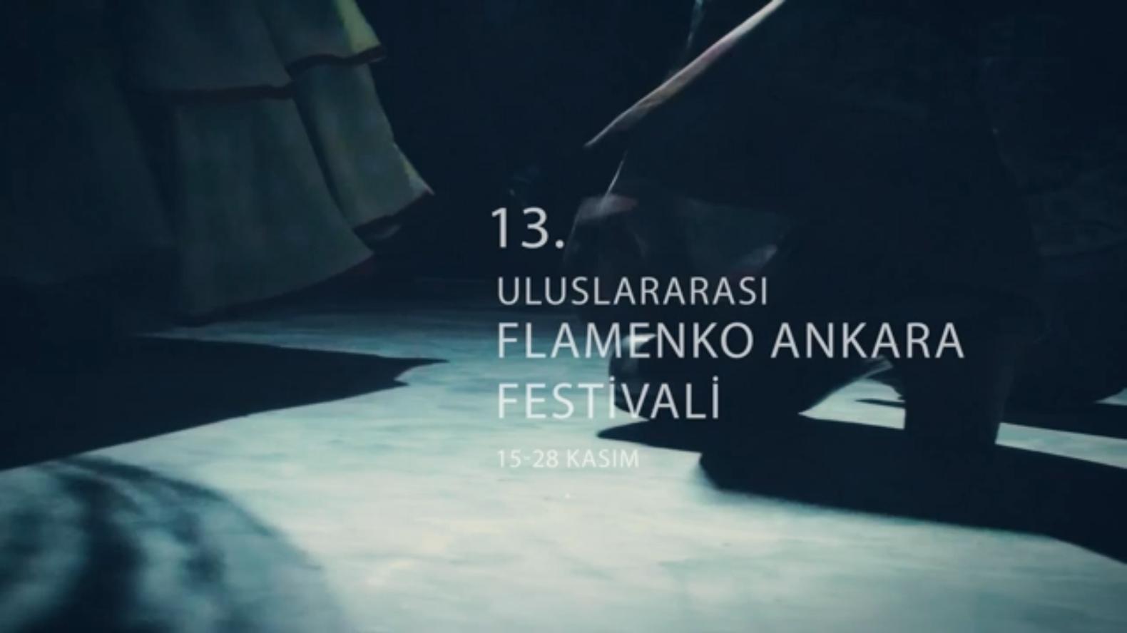 Uluslararası Flamenko Ankara Festivali, 15-28 Kasım'da 13. kez sanatseverlerle buluşuyor