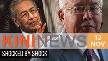 Court shocks Najib, Najib shocks Dr Mahathir | Kini News - 12 Nov