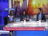 Implications of Ultimatum for Nigerian Businesses in Ghana