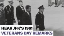 Hear JFK's 1961 Veterans Day Remarks - FOR FRIDAY RELEASE