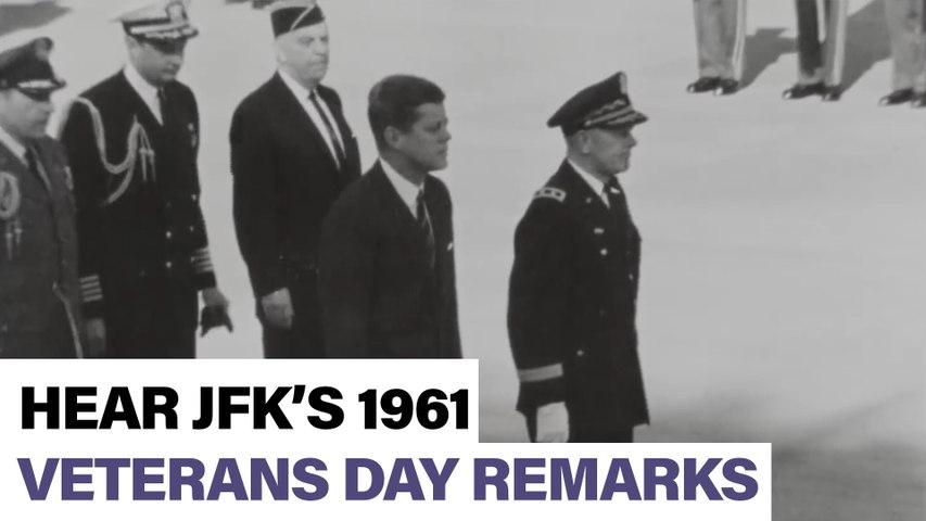 Hear JFK's 1961 Veterans Day Remarks