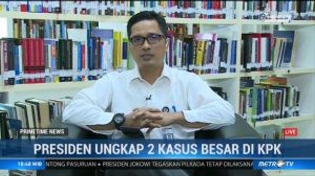 Kasus Besar di KPK Jadi Perhatian Jokowi, Sejauh Mana Penanganannya?
