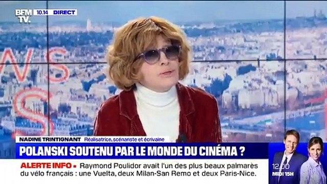 """Nadine Trintignant prend la défense de Roman Polanski: """"S'il n'était pas connu, on lui ficherait la paix. Il paye le fait d'être un petit Polonais sorti du ghetto"""" - VIDEO"""