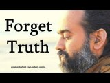 Acharya Prashant on Ramana Maharshi: Forget Truth. There is nothing to remember.